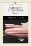 American Literature, Volume II (Penguin Academics Series) - William E. Cain