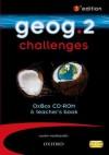 Geog.: Geog.2 Challenges Oxbox Cd Rom And Teacher's Book - RoseMarie Gallagher, Anna King, Justin Woolliscroft