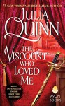 The Viscount Who Loved Me With 2nd Epilogue (Bridgertons) - Julia Quinn