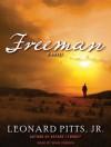 Freeman - Leonard Pitts, Sean Crisden