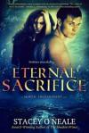 Eternal Sacrifice - Stacey O'Neale