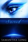 Sacred - Samantha Long