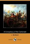 A Conspiracy of the Carbonari (Dodo Press) - Luise Mühlbach, Mary J. Safford