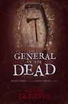 SLEEPY HOLLOW: General of the Dead (Jason Crane Book 3) - Richard Gleaves
