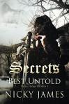 Secrets Best Untold - Nicky James