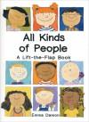 All Kinds of People: A Lift-the-Flap Book - Sheri Safran, Sheri Safran