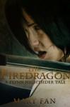 The Firedragon - Mary Fan