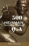 500 Heisman Football Trivia Q & A - Mike McGuire