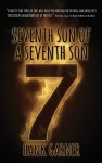Seventh Son of a Seventh Son (7S7S Book 1) - Hank Garner, Kevin G. Summers