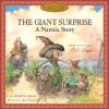 The Giant Surprise: A Narnia Story - Hiawyn Oram, C.S. Lewis, Hiawyn Orem, Tudor Humphries