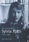 The journals of Sylvia Plath, 1950-1962: transcribed from the original manuscripts at Smith College - Sylvia Plath