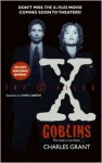 The X-Files: Goblins - Charles L. Grant
