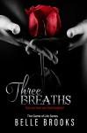Three Breaths (The Game of Life Novella Series Book 3) - Belle Brooks, Lauren Clarke