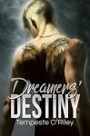 Dreamers' Destiny - Tempeste O'Riley