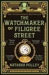 The Watchmaker of Filigree Street - Natasha Pulley