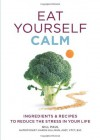 Eat Yourself Calm - Gill Paul