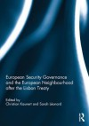European Security Governance Neighbourhood Lisbon Treaty - Christian Kaunert, Sarah Leonard