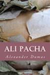 Ali Pacha - Alexander Dumas, Cerna Rubin