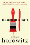 The Sentence Is Death - Anthony Horowitz