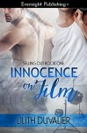 Innocence on Film - Lilith Duvalier