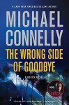 The Wrong Side of Goodbye (A Harry Bosch Novel) - Michael Connelly