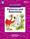 Patterns and Reasoning (Hot Math Topics : Problem Solving, Communication, and Reasoning Grade 3) - Carole E. Greenes, Linda Dacey, Rika Spungin