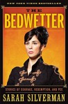 The Bedwetter: Stories of Courage, Redemption, and Pee First edition by Silverman, Sarah (2010) Hardcover - Sarah Silverman