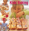 Kids' Baking: 60 Delicious Recipes For Children To Make - Sarah Lewis