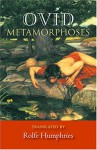 Metamorphoses - Ovid, Rolfe Humphries