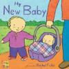 My New Baby - Rachel Fuller