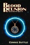 Blood Reunion - Connie Suttle