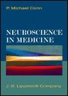 Neuroscience in Medicine - P. Michael Conn