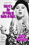 There's No Crying in Rock-n-Roll: Guitar Face Series Book 2 - Sasha Marshall