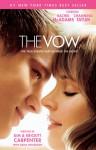 The Vow: The True Events that Inspired the Movie - Kim Carpenter, Krickitt Carpenter, John Perry, Dana Wilkerson