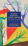 Tolstoy, Rasputin, Others, and Me: The Best of Teffi (New York Review Books Classics) - Elizabeth Chandler, Robert Chandler, Teffi, Rose-France Raddatz, Anne Marie Jackson