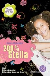 200 % Stella: Stella und so weiter & Stella und der Junge vom Strand - Karen McCombie, Anne L. Braun