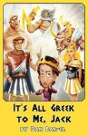 It's All Greek to Me, Jack - Dan Bar-el, Mike Linton