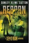 Reborn (A Dead Man Adventure) - Lee Goldberg, William Rabkin, Phoef Sutton, Lisa Klink, Kate Danley