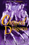 Chased by the Dragons: Galapagos (BBW Paranormal Dragon Shapeshifter Menage Romance) (Chased by the Dragons of Ecuador Book 1) - Eva Wilder, Alyse Zaftig