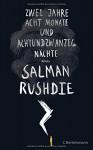 Zwei Jahre, acht Monate und achtundzwanzig Nächte: Roman - Salman Rushdie, Sigrid Ruschmeier