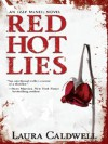 Red Hot Lies (An Izzy McNeil Mystery #1) - Laura Caldwell