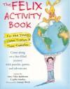 The Felix Activity Book - Leslie Moseley, George Ulrich, Leslie Moseley