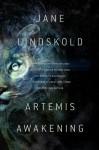 Artemis Awakening - Jane Lindskold