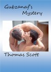 Gubzanaf's Mystery - Thomas Scott