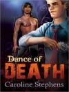Dance of Death - Caroline Stephens