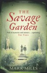 The Savage Garden - Mark Mills