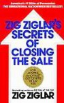 Zig Ziglar's Secrets of Closing the Sale - Zig Ziglar