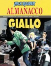 Almanacco del Giallo 2001- Nick Raider: Tracce di sangue - Gino D'Antonio, Sergio Toppi, Corrado Mastantuono