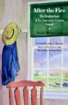 After the Fire: The Destruction of the Lancaster County Amish - Randy-Michael Testa, Robert Coles, John A. Hostetler