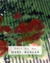 Then Go on - Mary Burger